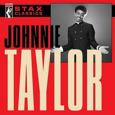 JOHNNIE TAYLOR Stax Classics NEW & SEALED CLASSIC SOUL R&B CD (Concord) 60s 70s