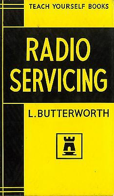 Teach Yourself Books: Radio Servicing - L. Butterworth (1964)
