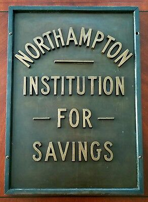 NORTHAMPTON Ma INSTITUTION FOR SAVINGS Bank Historic 1910's Brass Signage Plaque