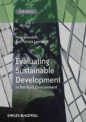 Evaluating Sustainable Development in the Built Environment von Patrizia...