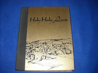 HOLY HOLY LAND, Charles Wallis ed., HC, 1969, 1st ed.. -Devotional Anthology