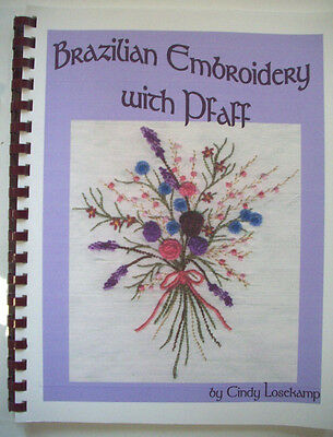 Braziliam EMbroidery with Pfaff instruction and patterns