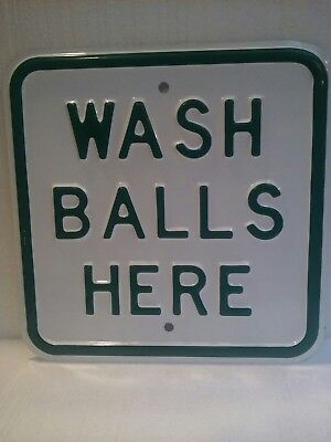 Wash Balls Here Embossed Heavy Metal Sign Golfer Golf Course