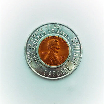 """RARE Cascade Savings """"This Is Worth $1.00 It Makes Cents to Save"""" Encased Penny"""