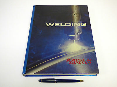 1967 Kaiser Aluminum Welding Book, 254 Pages, Beautifully Illustrated