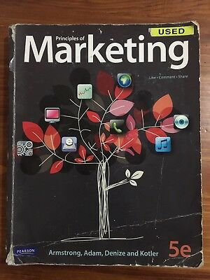 Principles of Marketing by Armstrong, Adam, Denize and Kotler (5th Edition)