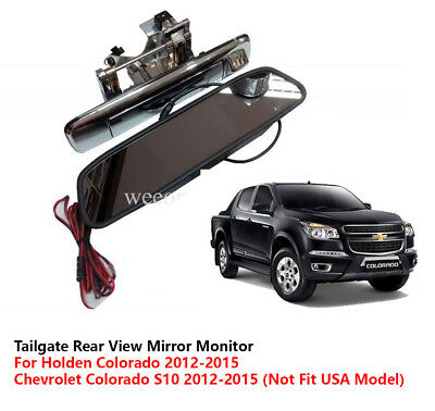 Tail Gate Rear View Mirror Monitors For Chevrolet / Holden Colorado 2012 - 2015