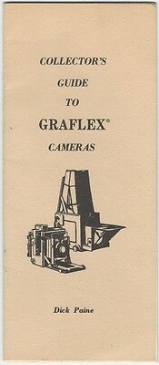 Collector's Guide to Graflex Cameras by Dick Paine