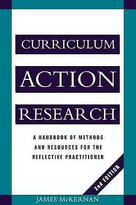 Curriculum Action Research: A Handbook of Methods and Resources for the...