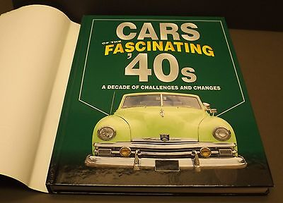 Cars of the Fascinating '40s Hard Back Book A Decade of Challenges and Changes