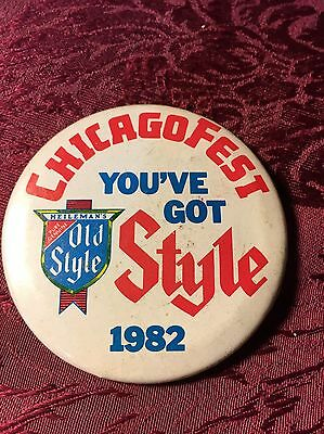 """1982 Vintage Pinback Button Old Style Beer ChicagoFest """"You've Got Style"""""""