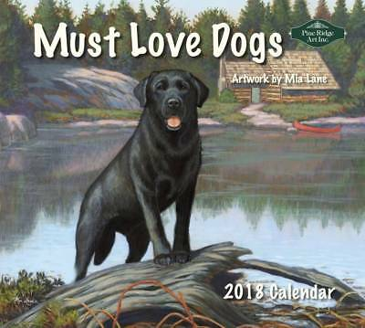 2018 Lang / PineRidge Calendar MUST LOVE DOGS New Wall Calender Fits Wall Frame