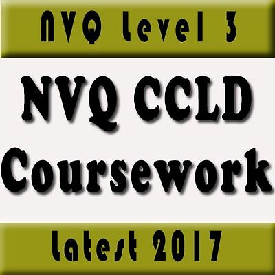 Coursework + Assignments Nvq Level 3 Ccld Childcare Learning & Development 2017
