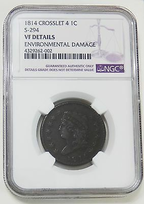 1814 Crosslet 4 Large Cent  ~  S-294 ~ VF Details ~ NGC ~ 1C  Classic Head Coin