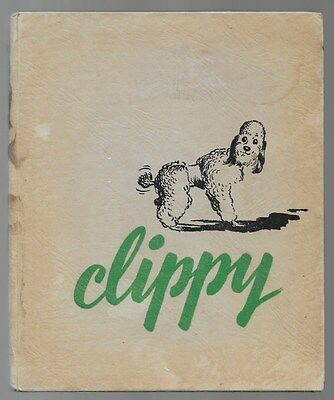 Clippy The Story Of A Poodle Living In London Vintage Dog Book Illustrated 1960s