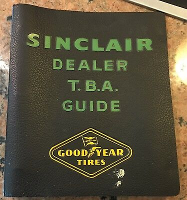 1950S Sinclair Gasoline Oil And Goodyear Tire Dealer Buyer Guide