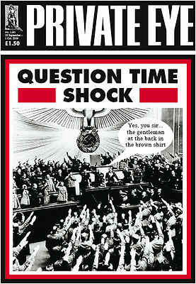 PRIVATE EYE 1245 - 18 Sep - 1 Oct 2009 - Adolf Hitler Nazi Party - QUESTION TIME