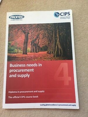 CIPS Level 4 Business Needs In Procurement And Supply Book