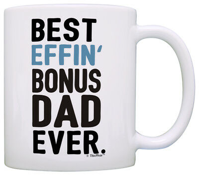 Fathers Day Gifts For Stepdad Best Effin Bonus Dad Ever Coffee Mug Tea Cup