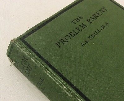 'The Problem Parent' by A S Neill - 1932 First Edition