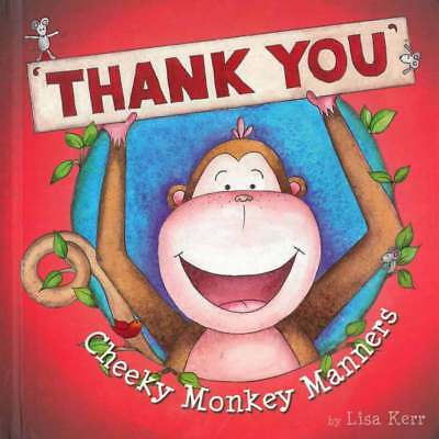 Cheeky Monkey Manners - Thank You Book - NEW
