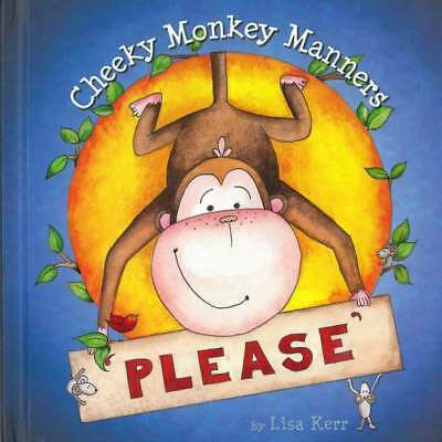 Cheeky Monkey Manners - Please Book - NEW