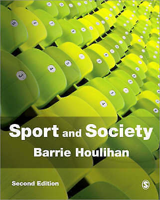 Sport and Society: A Student Introduction by SAGE Publications Ltd...