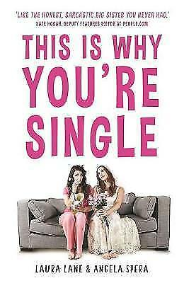 This is Why You're Single, Lane, Laura, Spera, Angela, New Book