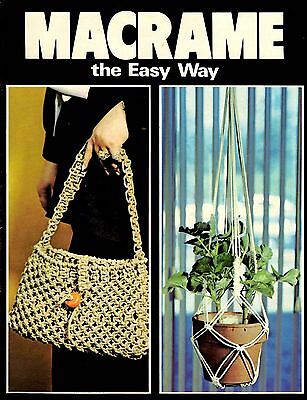 Vintage 1970's Pattern Book MACRAME THE EASY WAY ©1976 Purse Belt Lamp Shade