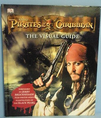 Children's Book . DK . Disney - Pirates of the Caribbean . The Visual Guide