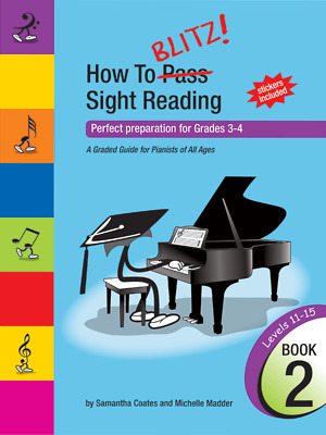 How to Blitz! Sight Reading Book 2 (Grades 3 4) Samantha Coates and Michelle ...