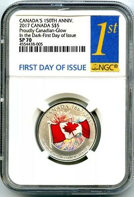 2017 Canada $5 150Th Anniv Proudly Canadian Silver Ngc Sp70 Glow In Dark Fdoi