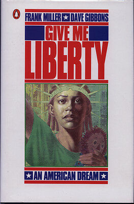 Give Me Liberty HC GN By Frank Miller & Dave Gibbons 1st Print & Signed Card