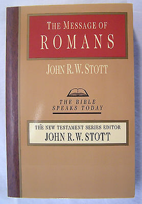 The Message of Romans by John R. W. Stott 1994 Paperback
