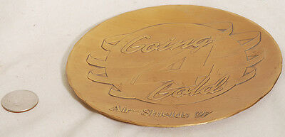 Going 4 Gold Air-Shields `97 bronze plate Wendell August Forge solid Bronze