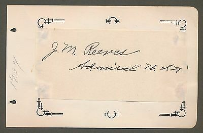 """Admiral Joseph M. Reeves USN - Autograph - 1934 - """"Father of Carrier Aviation"""""""