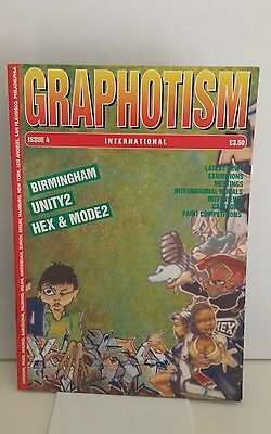 Graphotism Issue 4 - Unity 2 - Hex & Mode 2 Graffiti Magazine