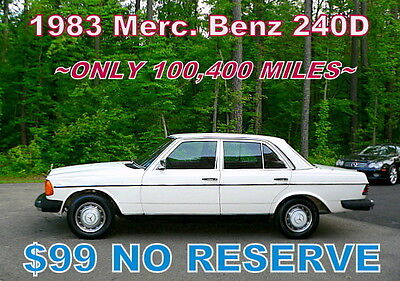 1983 Mercedes-Benz 200-Series 240D Diesel Rarer Than A 300D!    ~$99 NO RESERVE~ 1983 240D - ONLY 2 OWNERS! ONLY 100,400 MILES! 1 OF A KIND FIND! $99 NO RESERVE!