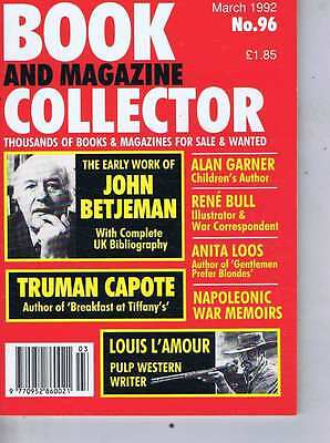 JOHN BETJEMAN / LOUIS L'AMOUR / TRUMAN CAPOTE	Book Collector	no.	96	Mar	1992