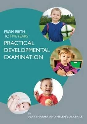 From Birth to Five Years: Practical Developmental Examination by Helen...
