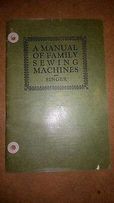 1926 A MANUAL of FAMILY SEWING MACHINES (127 66 15 115 ) Singer for STUDENTS
