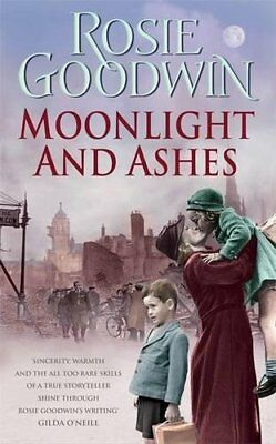 Rosie Goodwin __ Moonlight And Ashes ___ Brand New ___ Freepost Uk