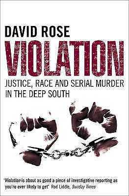 Violation: Justice, Race and Serial Murder in the Deep South,David Rose,New Book