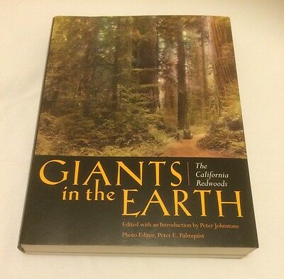 Giants in the Earth: The California Redwoods by PETER JOHNSTONE - 2001 1st Ed