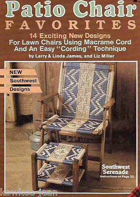 Patio Chair Favorites macrame lawn chair PATTERNS: weave SW; footstool; lounger