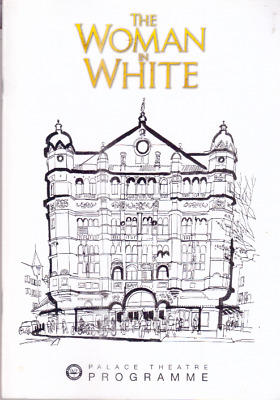 The Women in White Palace Theatre Programme -West End-London UK  2005 (Henshell)