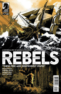 REBELS THESE FREE & INDEPENDENT STATES #1 B&B NM 1st Print