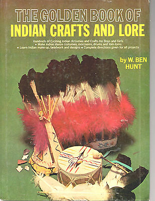 The Golden Book Of Indian Crafts And Lore Hardback Book-W. Ben Hunt-112 Pages