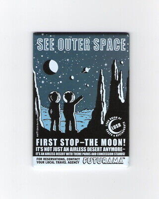 Futurama TV Series See Outer Space First Stop The Moon Refrigerator Magnet, NEW