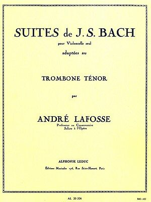 J S Bach Suites Cello Arr Lafosse Tenor Trombone Classical Trombone MUSIC BOOK
